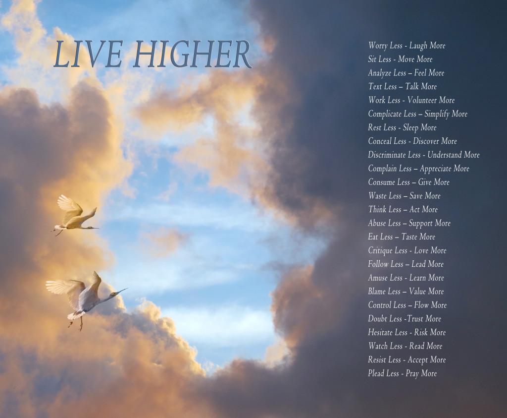 Live Higher 11x14 jpg